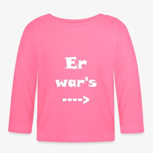 Er war´s - Baby Langarmshirt