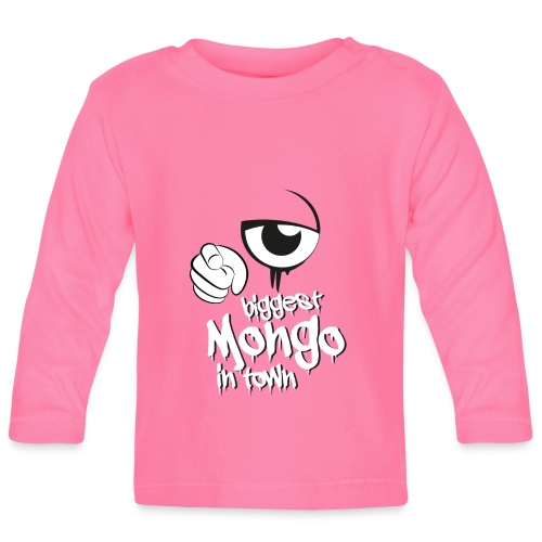 biggest mongo in town - Baby Langarmshirt
