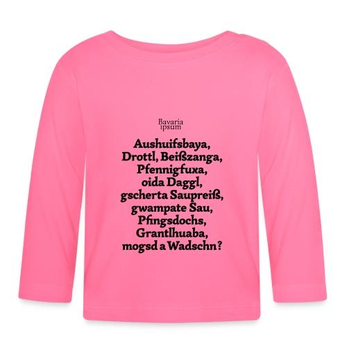 Bayrische Schimpfwörter Nr.1 - Baby Langarmshirt
