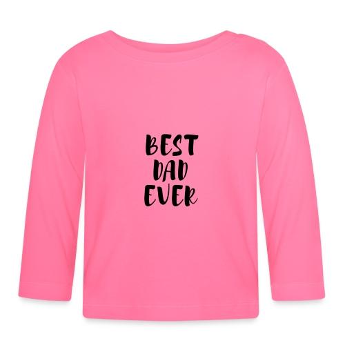 Best Dad Ever - Maglietta a manica lunga per bambini