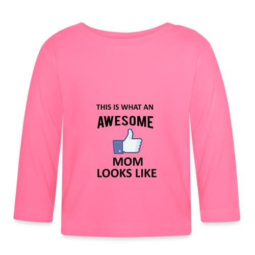 Awesome Mom - Baby Langarmshirt