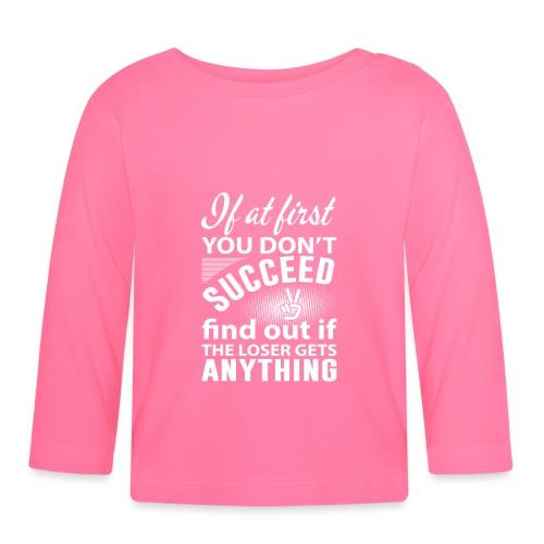 if you dont succeed - Langarmet baby-T-skjorte