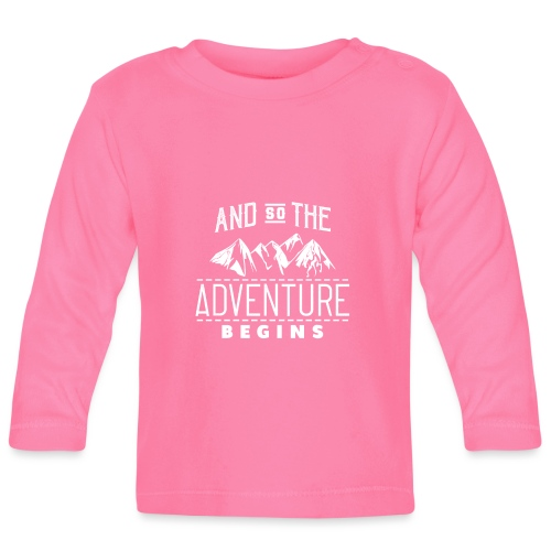 And So The Adventure Begins - Baby Langarmshirt