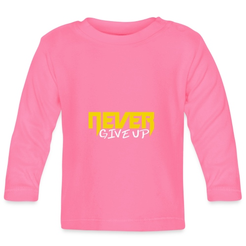 Never give up - Baby Langarmshirt