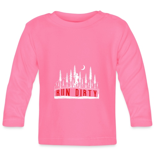 Run Dirty Running - Baby Langarmshirt