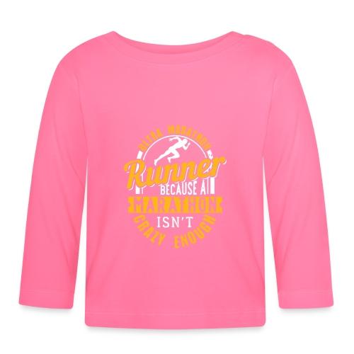 Ultra Marathon Runner Because A Marathon - Baby Langarmshirt