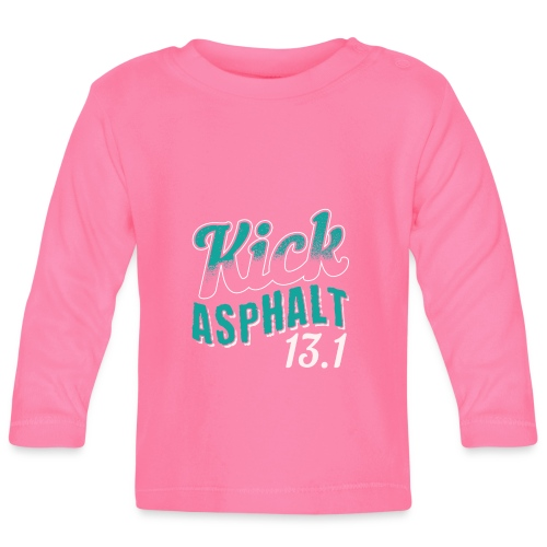 Kick Asphalt 13.1 | Half Marathon - Baby Langarmshirt