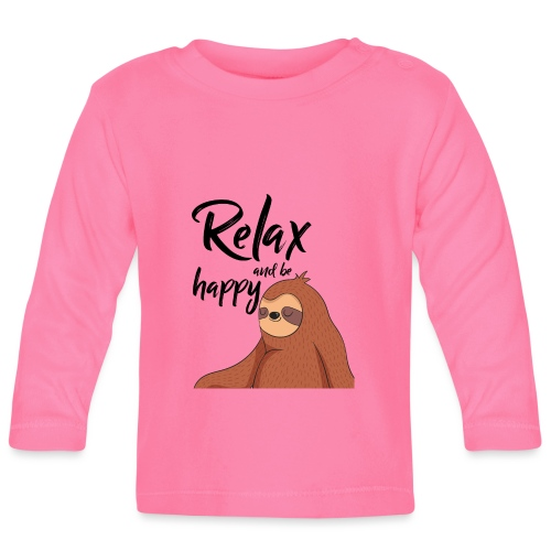 relax and be happy Faultier Sloth - Baby Langarmshirt
