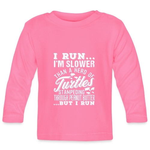 Run Turtles As Fast As We Can - Baby Langarmshirt