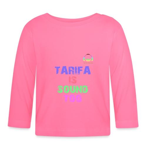 Tarifa tambiés es sonido - Camiseta manga larga bebé