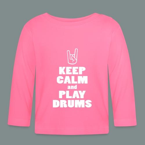 Keep calm and play drums - T-shirt manches longues Bébé