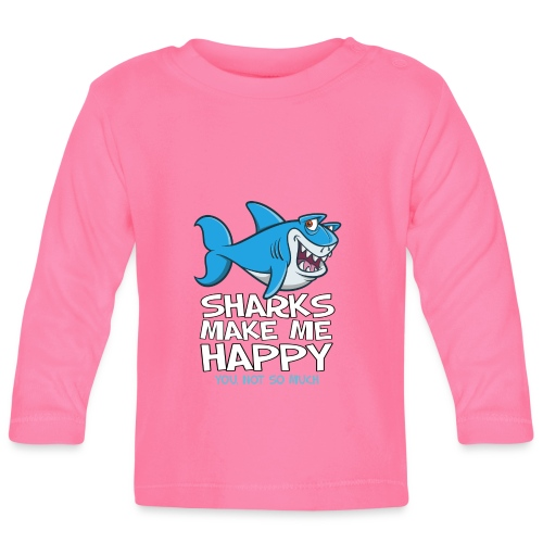 Sharks make me happy - Haifisch - Baby Langarmshirt