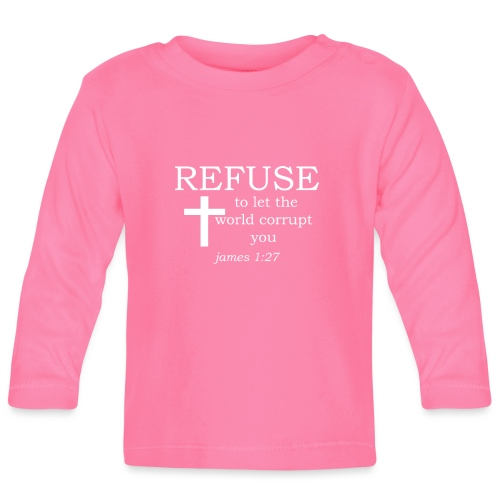 'REFUSE' t-shirt (white) - Baby Long Sleeve T-Shirt
