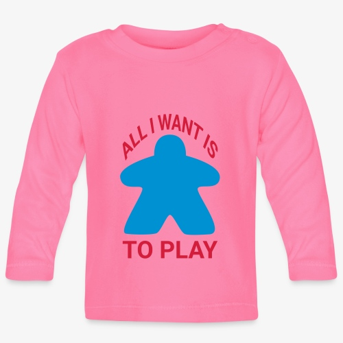 All I want is to play - Langarmet baby-T-skjorte