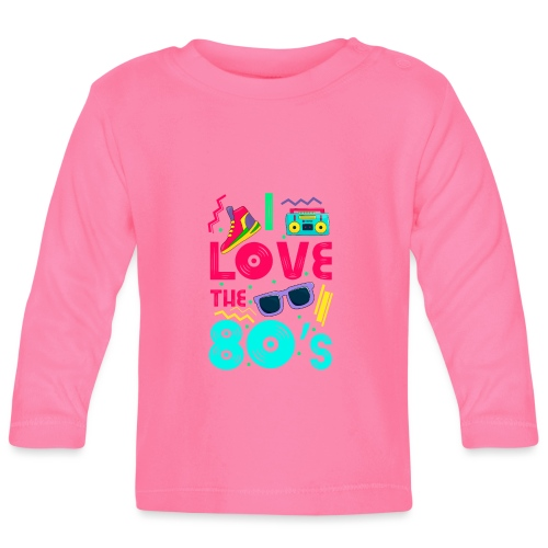 I love the 80s - cool and crazy - Baby Langarmshirt