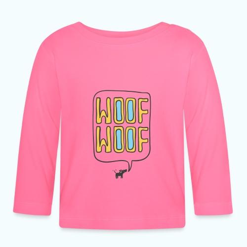 Woof Woof - Baby Long Sleeve T-Shirt