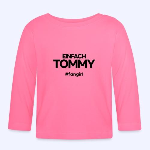 Einfach Tommy / #fangirl / Black Font - Baby Langarmshirt