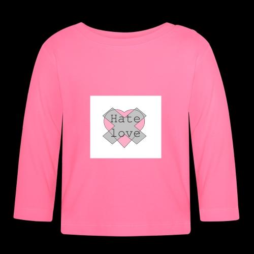 Hate love - Camiseta manga larga bebé