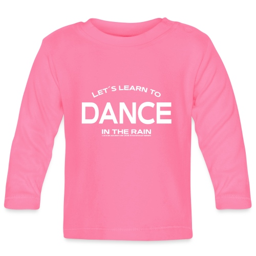 Lets learn to dance - kids - Baby Long Sleeve T-Shirt