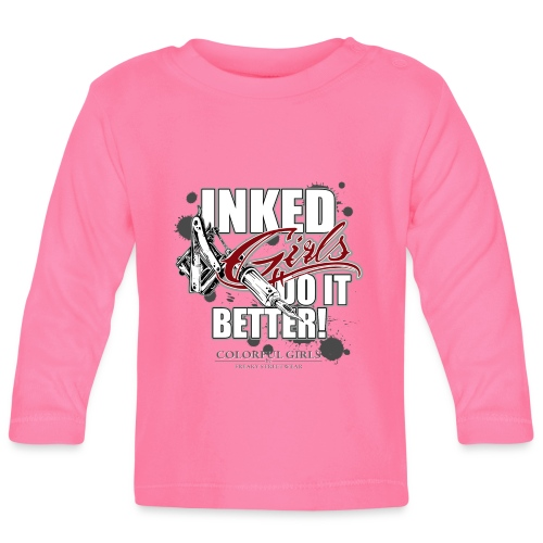 inked girls do it better - Baby Langarmshirt