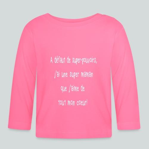 Super maman - T-shirt manches longues Bébé