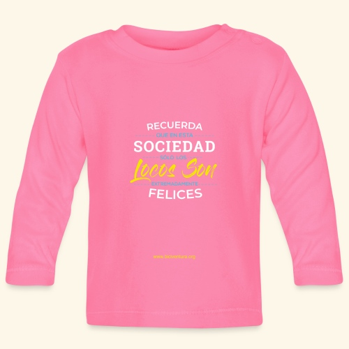 Extremadamente Felices - Camiseta manga larga bebé
