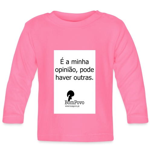 eaminhaopiniaopodehaveroutras - Baby Long Sleeve T-Shirt