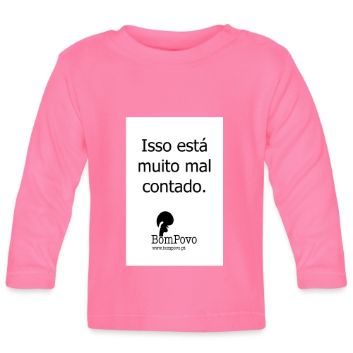 issoestamuitomalcontado - Baby Long Sleeve T-Shirt