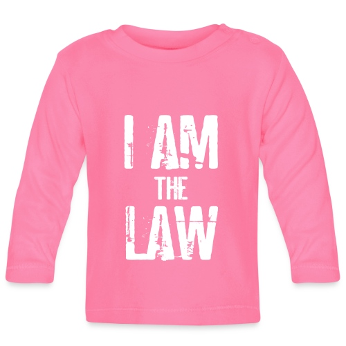 I AM THE LAW. Judge t-shirt per giudice o avvocato - Baby Long Sleeve T-Shirt