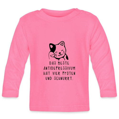 Katzen sind das beste Antidepressivum - Baby Langarmshirt