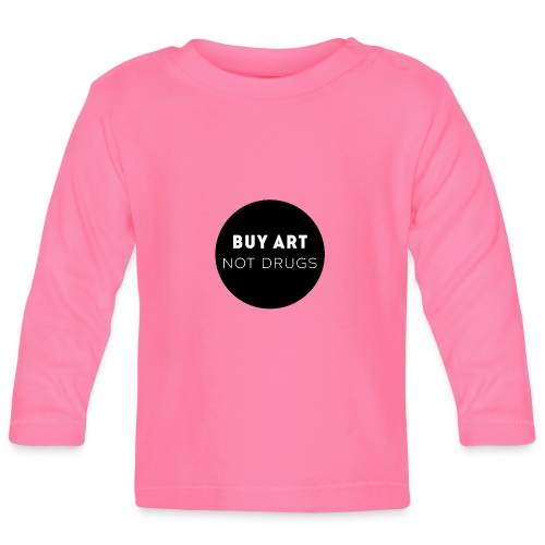 Buy Art Not Drugs - Vauvan pitkähihainen paita