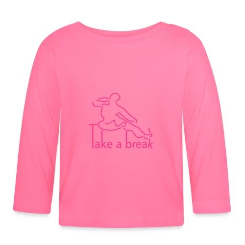 Take a break martial artist - Baby Long Sleeve T-Shirt