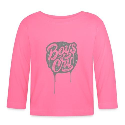 Boys don´t cry tshirt ✅ - Baby Langarmshirt