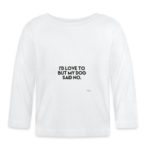 Big Boss said no - Baby Long Sleeve T-Shirt