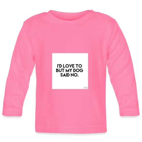 Big Boss said no - Baby Long Sleeve T-Shirt