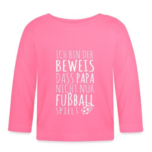 Baby Beweis Fußball Papa Soccer Shirt Geschenk - Baby Langarmshirt