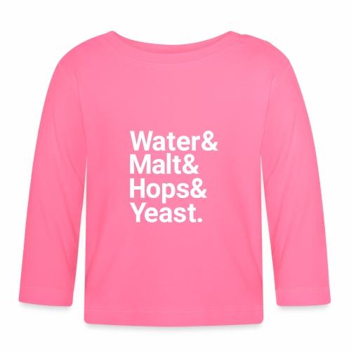 Water,Malt,Hops & Yeast - Baby Long Sleeve T-Shirt