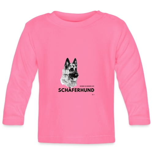 Home is where my Schäferhund is ! - Baby Langarmshirt