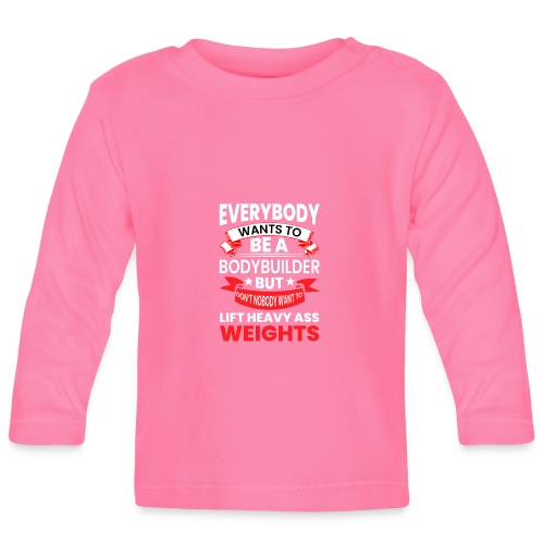 EVERYBODY WANTS TO - Baby Langarmshirt