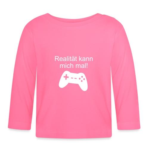 Zocker Gamer Realität Gaming Spruch - Baby Langarmshirt