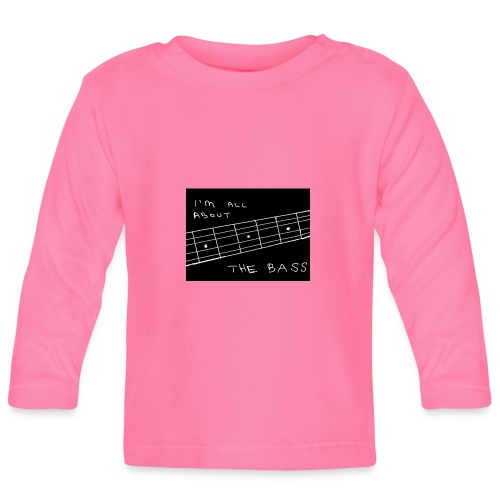I M ALL ABOUT THE BASS - Baby Long Sleeve T-Shirt