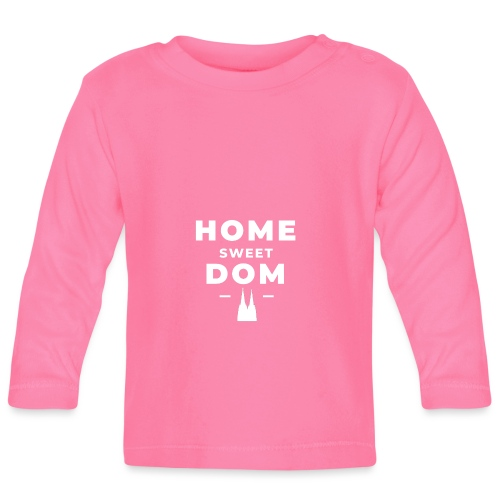 Home Sweet Dom - Baby Langarmshirt