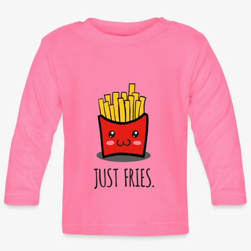 Just fries - Pommes - Pommes frites - Baby Langarmshirt