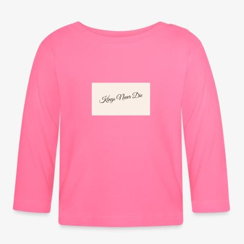 Kings Never Die - Baby Long Sleeve T-Shirt