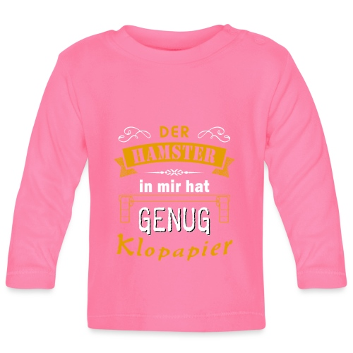 Hamster Hamsterkäufe Klopapier | Humor Sarkasmus - Baby Langarmshirt