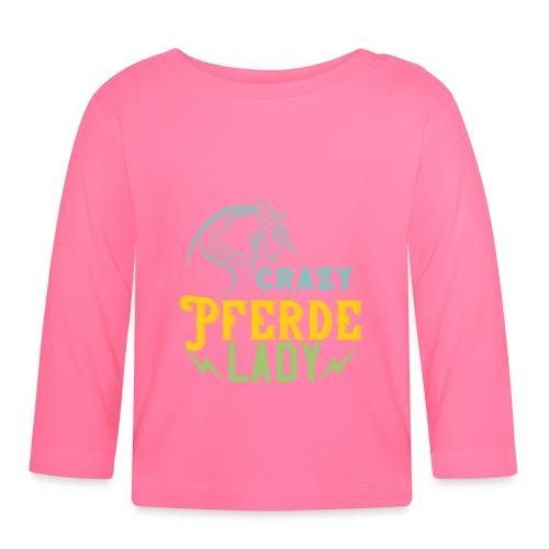 Crazy Pferde Lady | Spruch Slogan Humor Ironie - Baby Langarmshirt