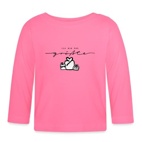 Das größte Geschenk – Baby Kollektion - Baby Langarmshirt