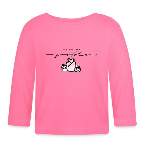 Das größte Geschenk / pink – Baby Kollektion - Baby Langarmshirt