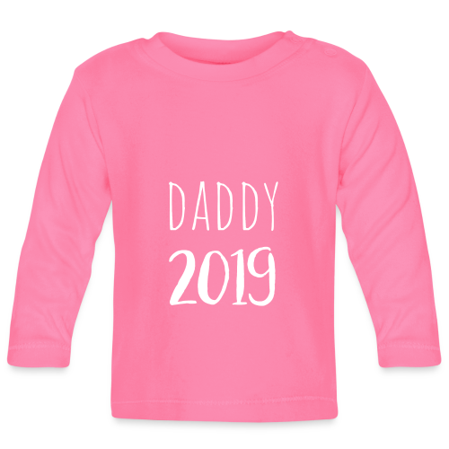 Daddy 2019 - Baby Langarmshirt