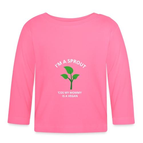 I'M A SPROUT Vegan Mom Print - Baby Langarmshirt